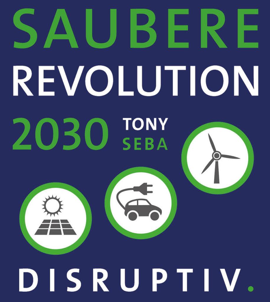Saubere Revolution 2030 – Tony Seba