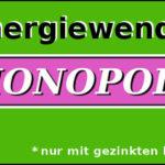 Energiewende-Monopoli