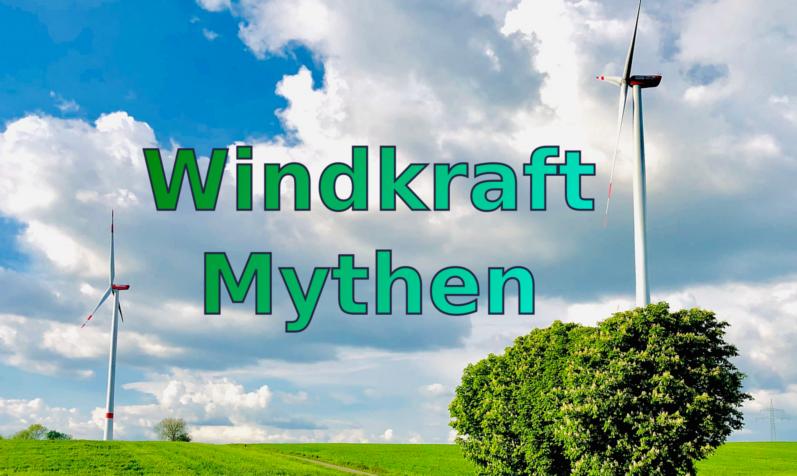 #WindkraftMythos – Das sollte man wissen