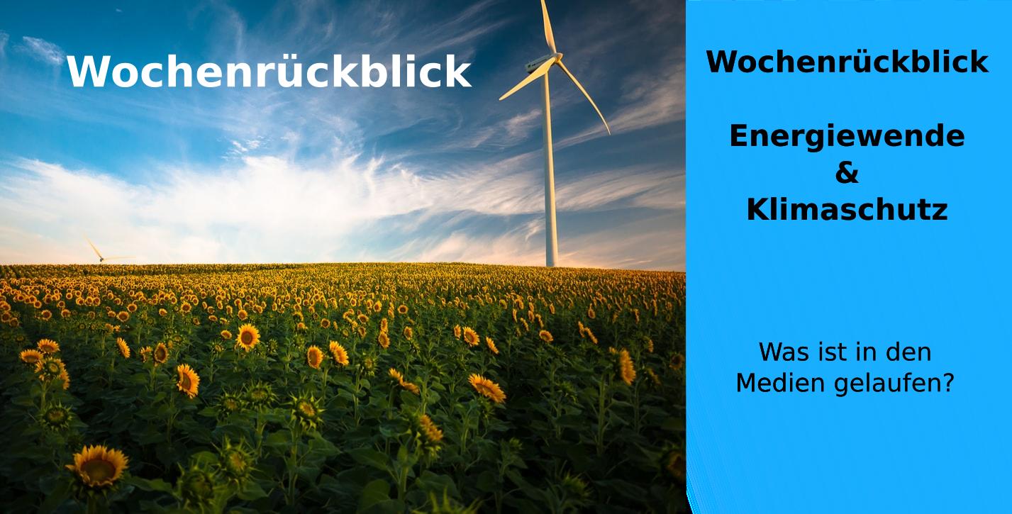 Wochenrückblick – Energiewende & Klimaschutz KW 23